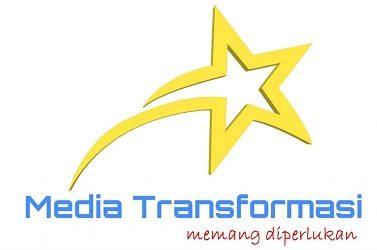 MEDIA TRANSFORMASI | MEMANG DIPERLUKAN
